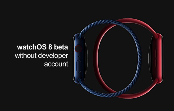 You will be able to download watchOS 8 beta without developer account