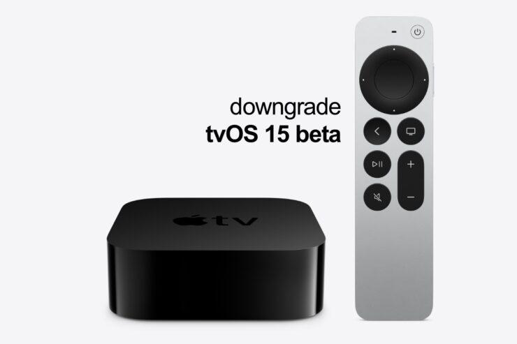 You can downgrade tvOS 15 beta to tvOS 14 on Apple TV HD