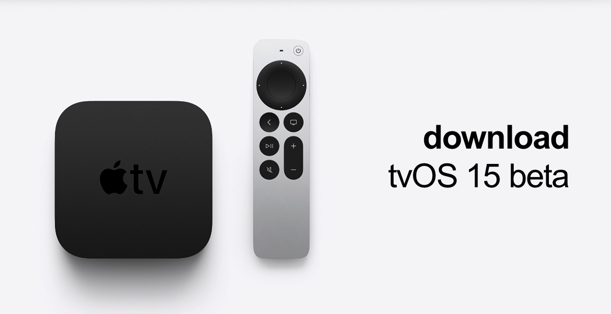 Download and install tvOS 15 beta on Apple TV