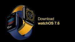 download-watchos-7-6-update-apple-watch