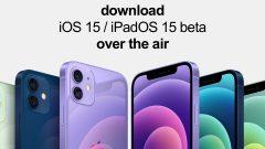 download-ios-15-ipados-15-beta-over-the-air