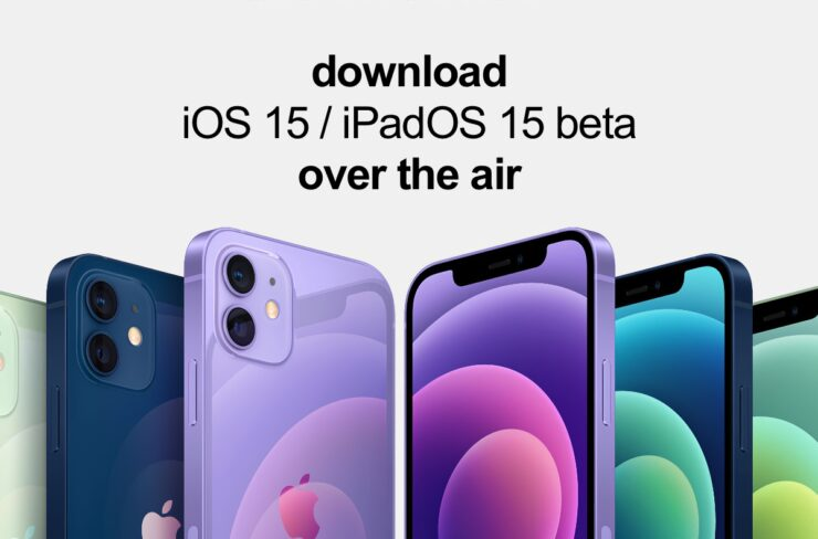 How to download iOS 15 beta and iPadOS 15 beta over the air