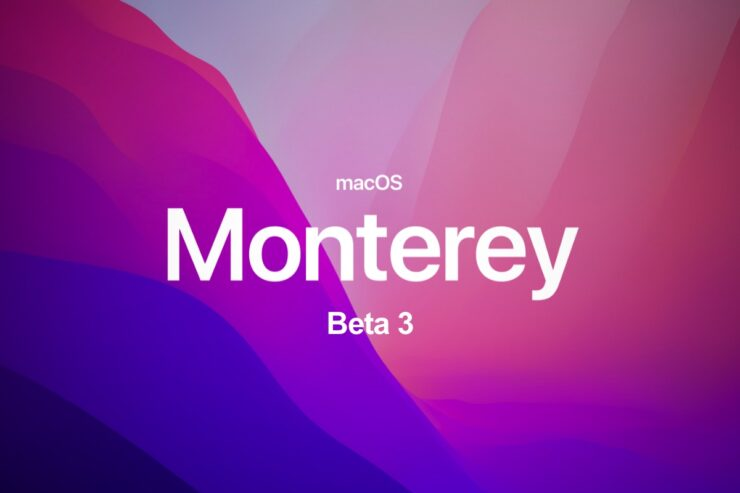 macOS Monterey beta 3 is now available for download