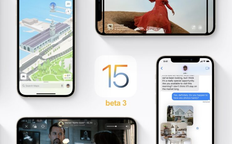 iOS 15 beta 3 now available for download