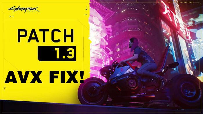 cyberpunk 2077 patch 1.3 avx fix mod