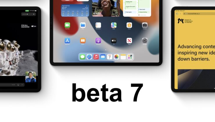 Apple released iOS 15 and iPadOS 15 beta 7