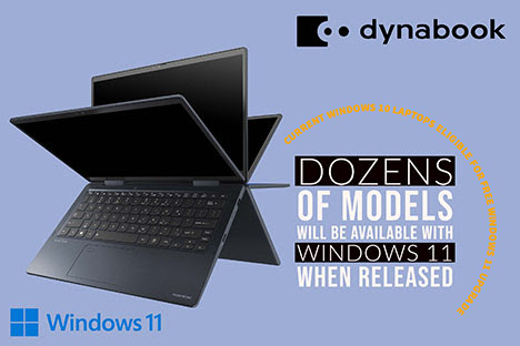 Dynabook To Begin Shipping Laptop Lines With Microsoft Windows 11 Included