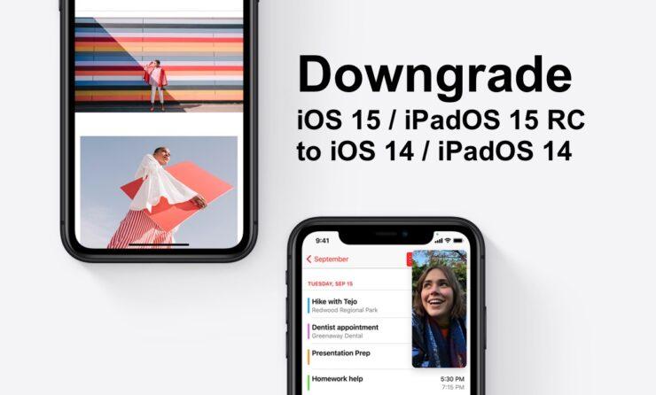 Downgrade iOS 15 RC to iOS 14