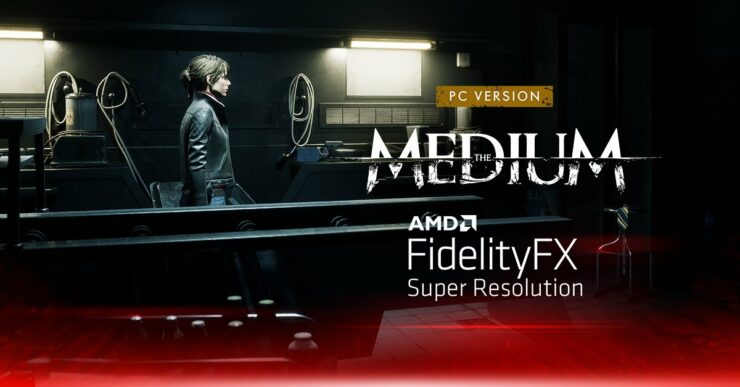AMD FidelityFX Super Resolution Now Supported in PC Videogame The Medium