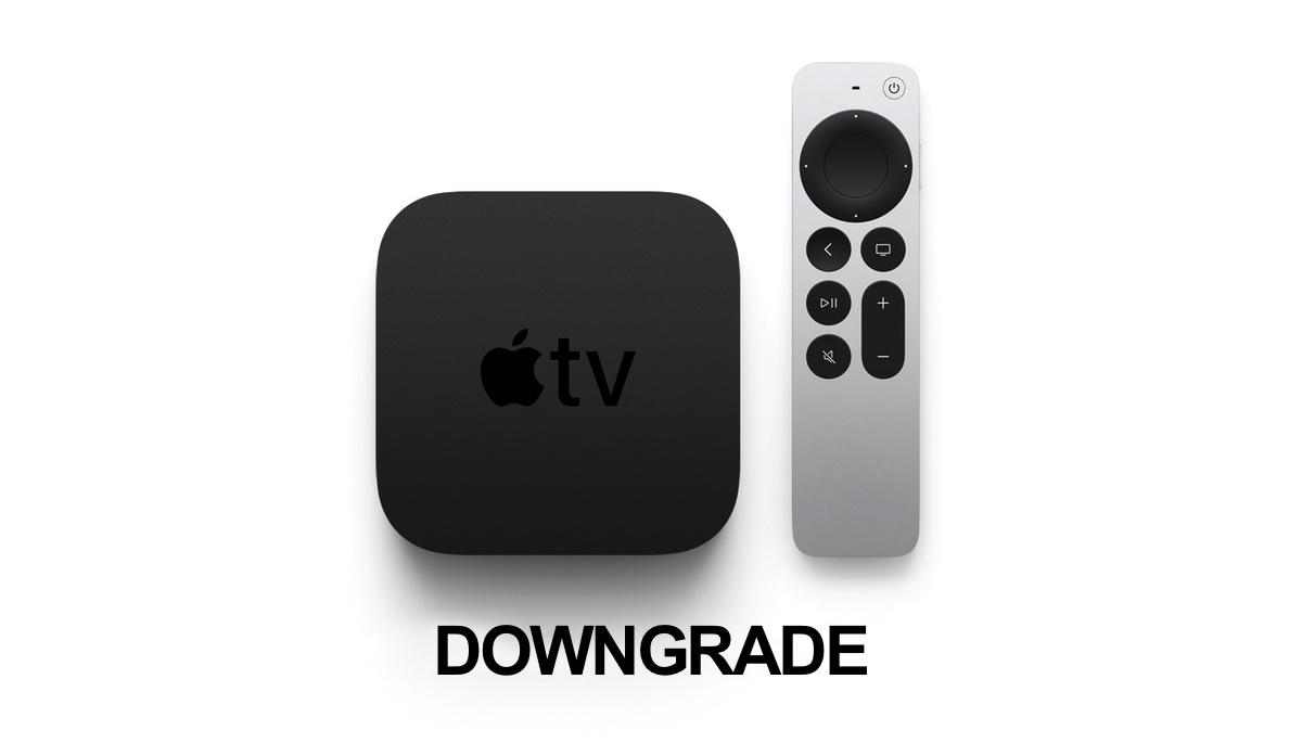How to downgrade tvOS 15 to tvOS 14