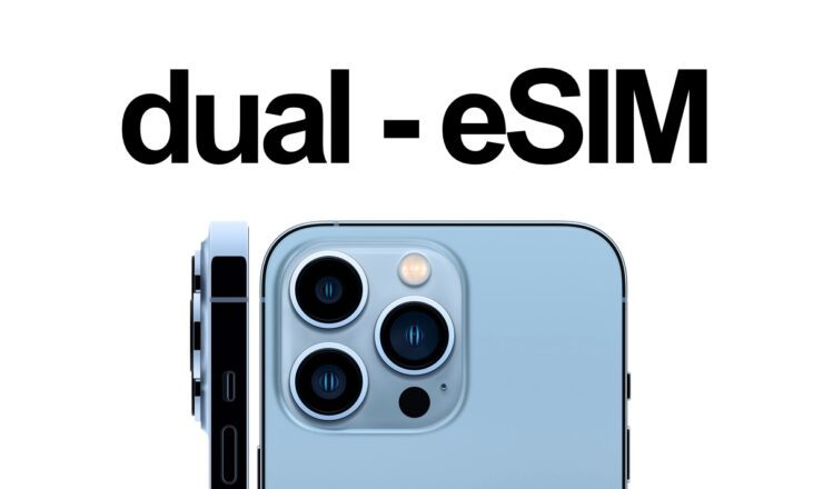 iPhone 13 lineup features dual-eSIM support