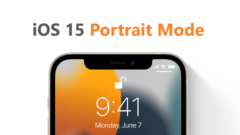 iOS 15 Portrait Mode for Videos and Photos on Instagram and Snapchat