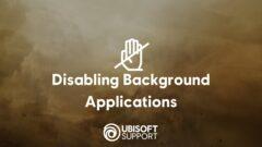 ubisoft_disabling_background_appshd